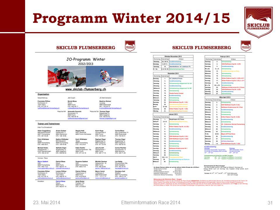 O+IO+I Programm Winter 2014/15 31 23. Mai 2014 Elterninformation Race 2014
