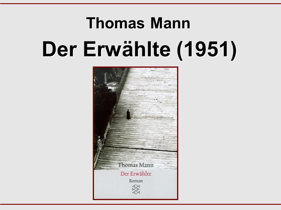 Der Erwählte (1951) Thomas Mann