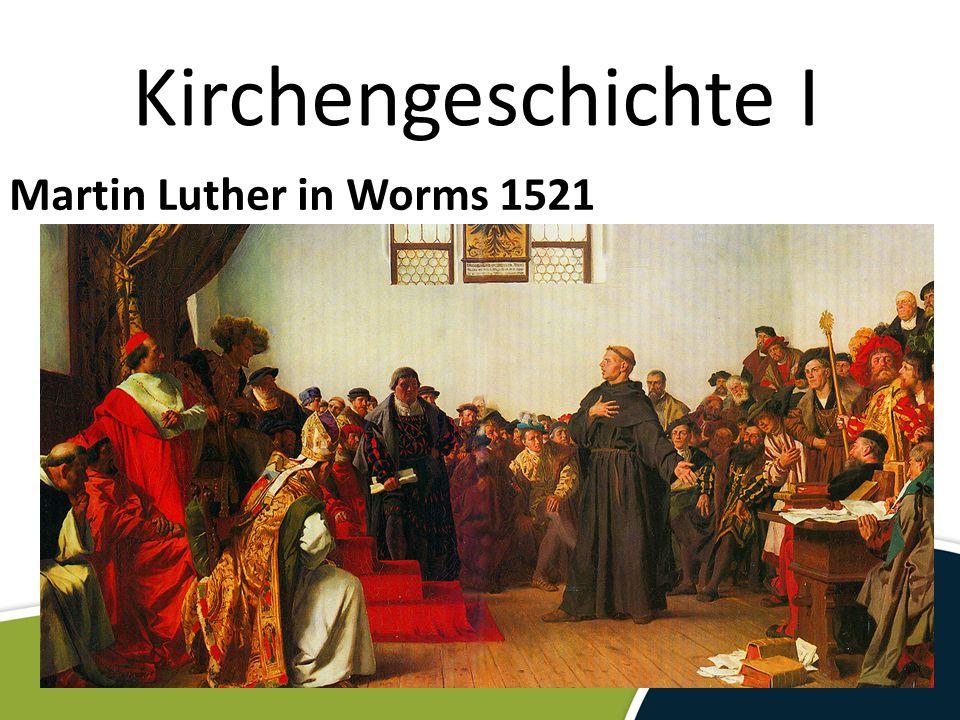 Kirchengeschichte I Martin Luther Auf der Rückkehr nach Wittenberg entführt ihn der Kurfürst von Sachsen auf die Wartburg.