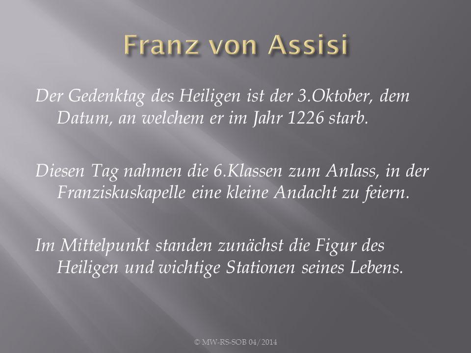 Der Gedenktag des Heiligen ist der 3.Oktober, dem Datum, an welchem er im Jahr 1226 starb.