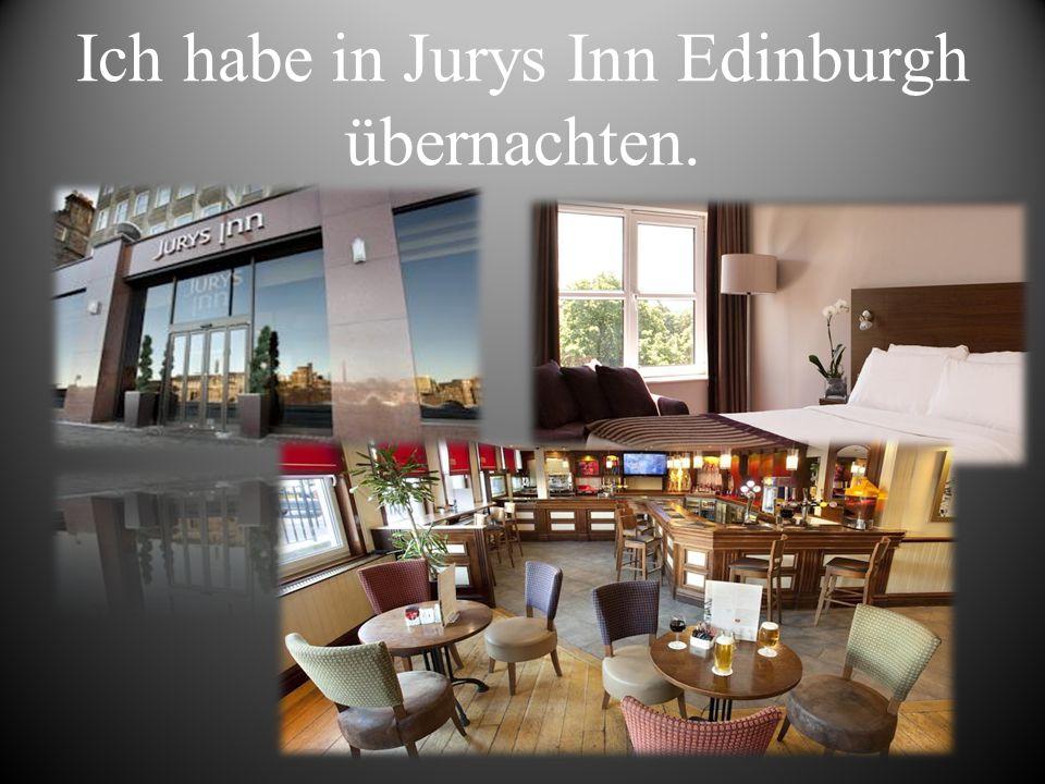 Ich habe in Jurys Inn Edinburgh übernachten.