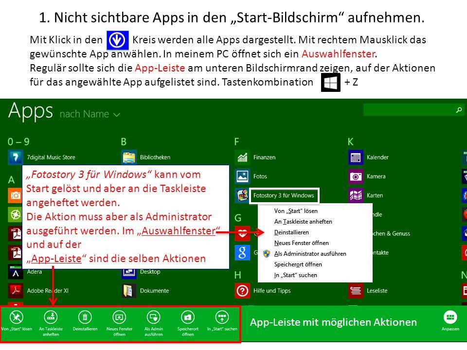 """1. Nicht sichtbare Apps in den """"Start-Bildschirm"""" aufnehmen. Mit Klick in den Kreis werden alle Apps dargestellt. Mit rechtem Mausklick das gewünschte"""