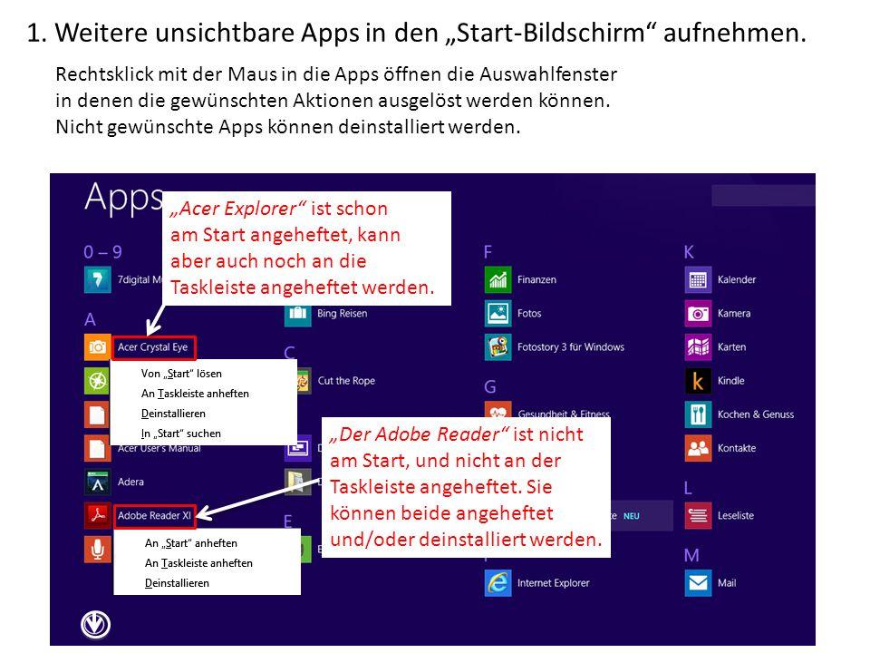 """1. Weitere unsichtbare Apps in den """"Start-Bildschirm"""" aufnehmen. Rechtsklick mit der Maus in die Apps öffnen die Auswahlfenster in denen die gewünscht"""