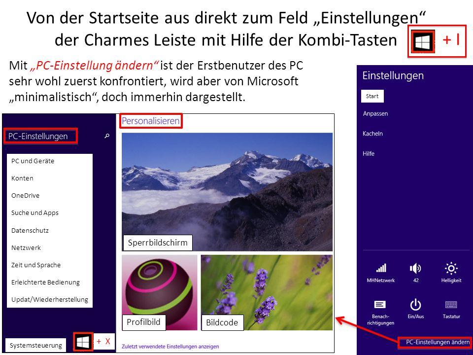 """Von der Startseite aus direkt zum Feld """"Einstellungen"""" der Charmes Leiste mit Hilfe der Kombi-Tasten Mit """"PC-Einstellung ändern"""" ist der Erstbenutzer"""