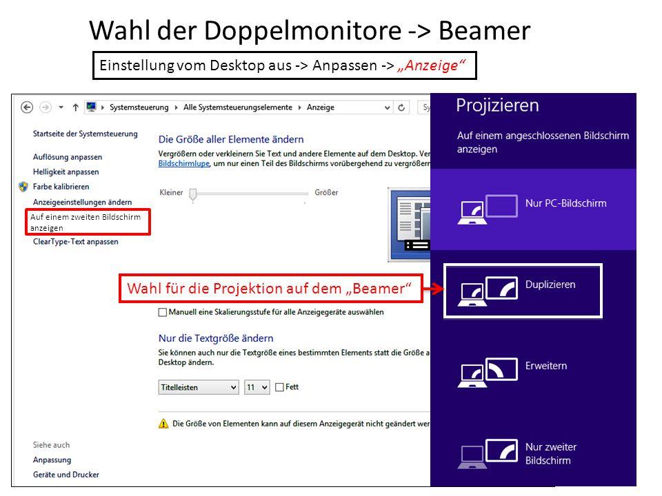 """Wahl der Doppelmonitore -> Beamer Einstellung vom Desktop aus -> Anpassen -> """"Anzeige"""" Wahl für die Projektion auf dem """"Beamer"""" Auf einem zweiten Bild"""