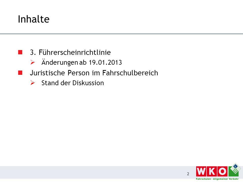 3. Führerscheinrichtlinie Änderungen ab 19.01.2013
