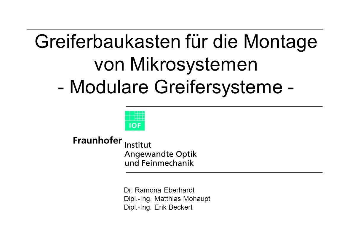 Greiferbaukasten für die Mikrosystemtechnik - Modulare Greifersysteme Projektmeeting 09/2001 Meeting_28092001_greifer.ppt Funktionen III 3 Fügehilfe- / Füge- sensorikmodul: 3.1 Fügehilfe X-Y-Positionierung 3.2 Fügesensorik X-Y-Positionierung 3.3 Fügehilfe Z-Positionierung 3.4 Fügesensorik Z-Positionierung 3.5 Fügehilfe- / Fügesensorikmodul-Dummy 4 Greifmodul Antrieb / Träger: 4.1 Antrieb mechanisch / piezoelektrisch 4.2 Antrieb fluidisch 5 Greifmodul Kinematik / Wirksystem: 5.1 Festkörpergelenk-Kinematik 5.2 Festkörpergelenk-Kinematik mit integrierten DMS- Sensoren für die Greifkraft 5.3 Saugstruktur