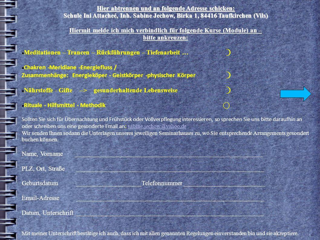 Hier abtrennen und an folgende Adresse schicken: Schule Ini Attacheé, Inh.