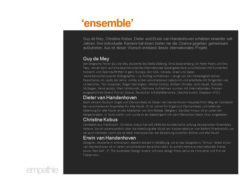 empathie 'ensemble' Guy de Mey, Christine Kobus, Dieter und Erwin van Handenhoven schätzen einander seit Jahren. Ihre individuelle Karriere hat ihnen