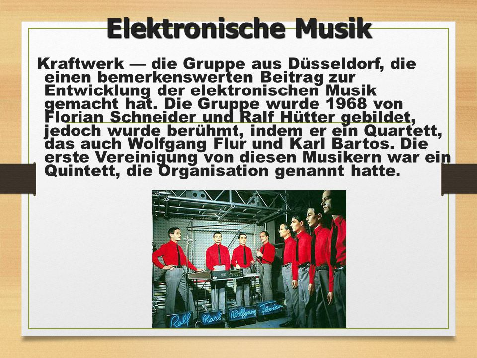 Kraftwerk — die Gruppe aus Düsseldorf, die einen bemerkenswerten Beitrag zur Entwicklung der elektronischen Musik gemacht hat. Die Gruppe wurde 1968 v