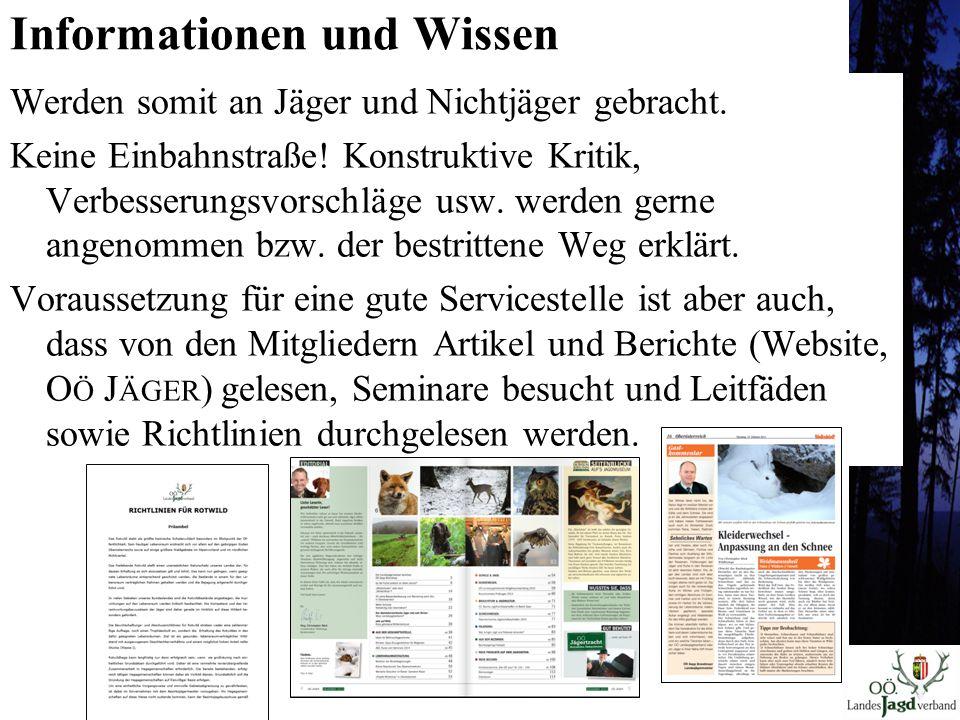 Informationen und Wissen Werden somit an Jäger und Nichtjäger gebracht.
