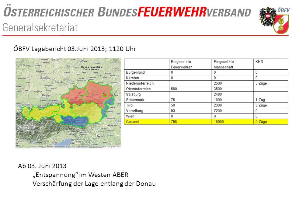 """ÖBFV Lagebericht 03.Juni 2013; 1120 Uhr Ab 03. Juni 2013 """"Entspannung"""" im Westen ABER Verschärfung der Lage entlang der Donau"""