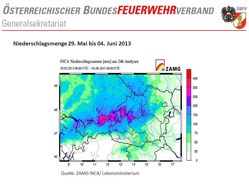 Quelle: ZAMG INCA/ Lebensministerium Niederschlagsmenge 29. Mai bis 04. Juni 2013