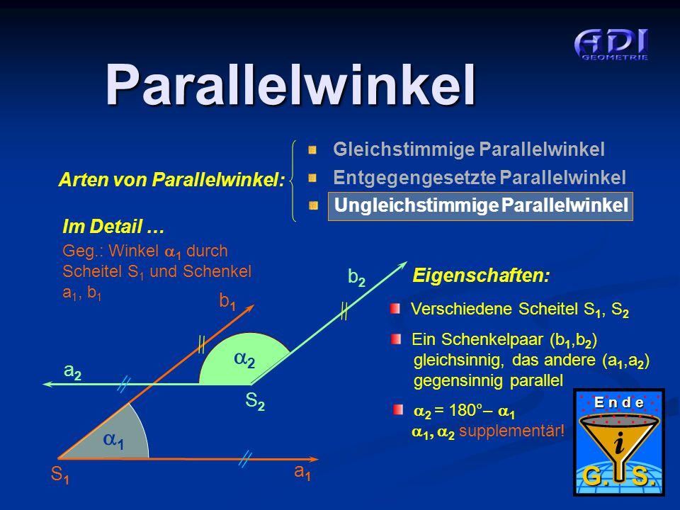 5 von 5 Ungleichstimmige Parallelwinkel Parallelwinkel Arten von Parallelwinkel: Gleichstimmige Parallelwinkel Entgegengesetzte Parallelwinkel Ungleic