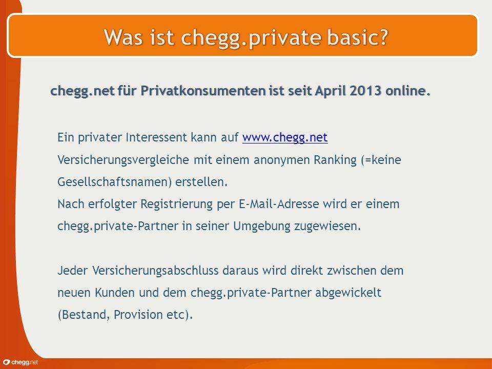 chegg.net für Privatkonsumenten ist seit April 2013 online. Ein privater Interessent kann auf www.chegg.net Versicherungsvergleiche mit einem anonymen