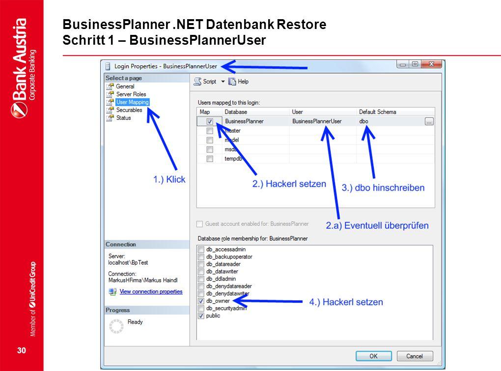 30 BusinessPlanner.NET Datenbank Restore Schritt 1 – BusinessPlannerUser