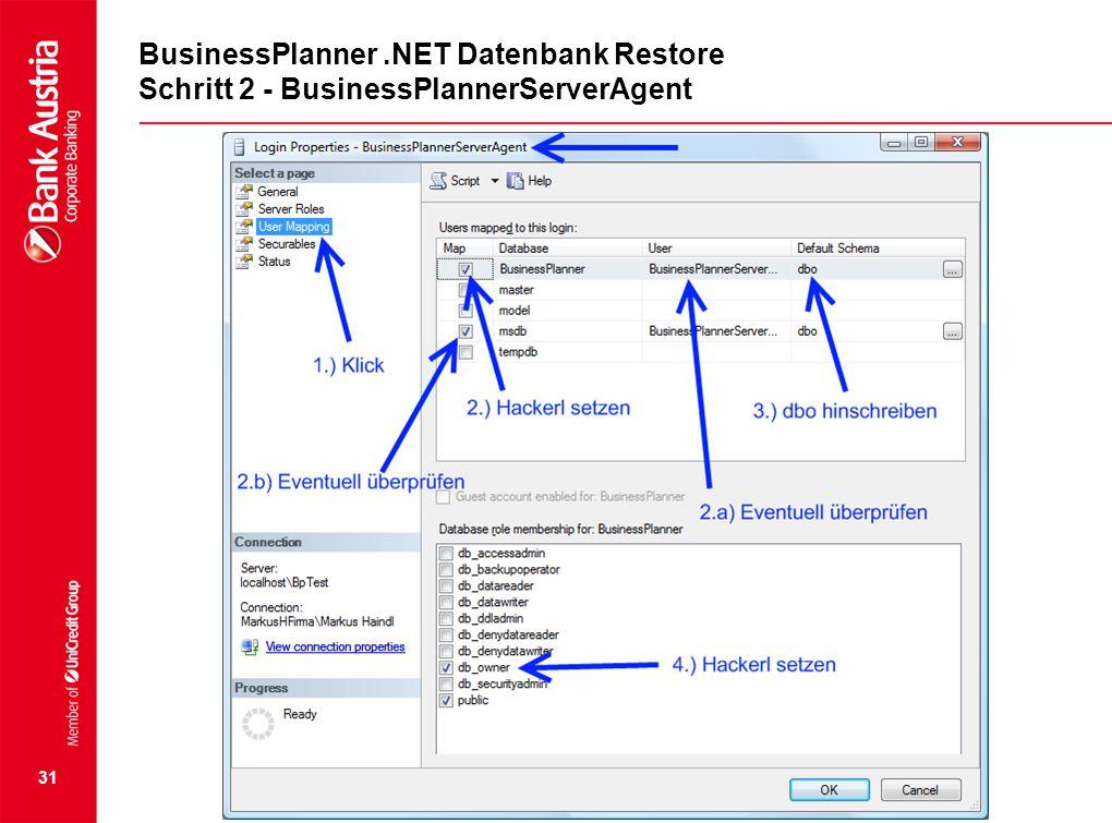 31 BusinessPlanner.NET Datenbank Restore Schritt 2 - BusinessPlannerServerAgent