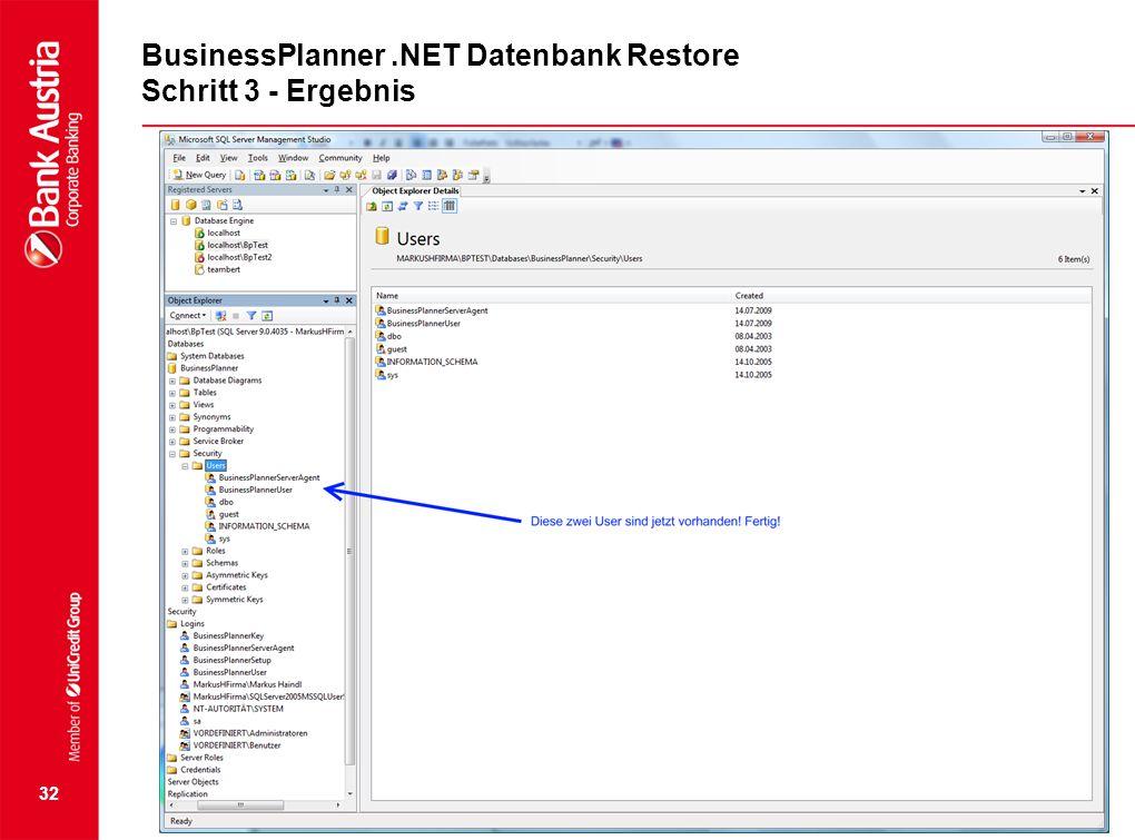 32 BusinessPlanner.NET Datenbank Restore Schritt 3 - Ergebnis