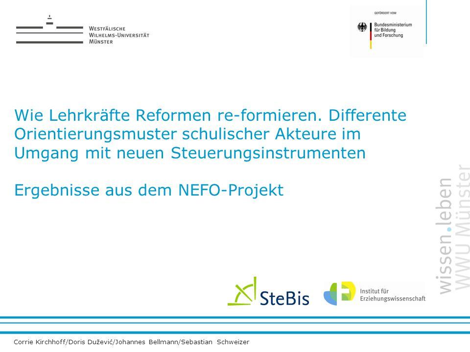 Institut für Erziehungswissenschaft Corrie Kirchhoff/Doris Dužević/ Johannes Bellmann/Sebastian Schweizer Wie Lehrkräfte Reformen re-formieren. Differ