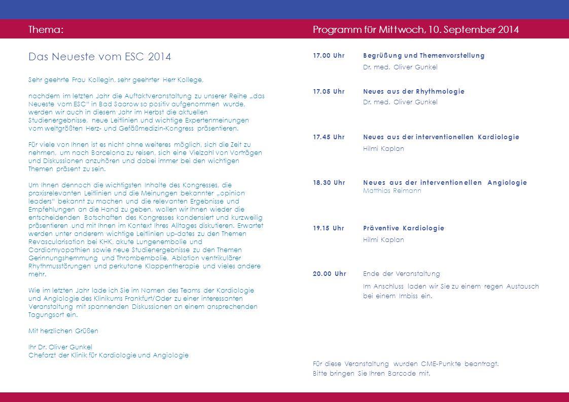 Programm für Mittwoch, 10.September 2014 17.00 Uhr17.00 UhrBegrüßung und Themenvorstellung Dr.