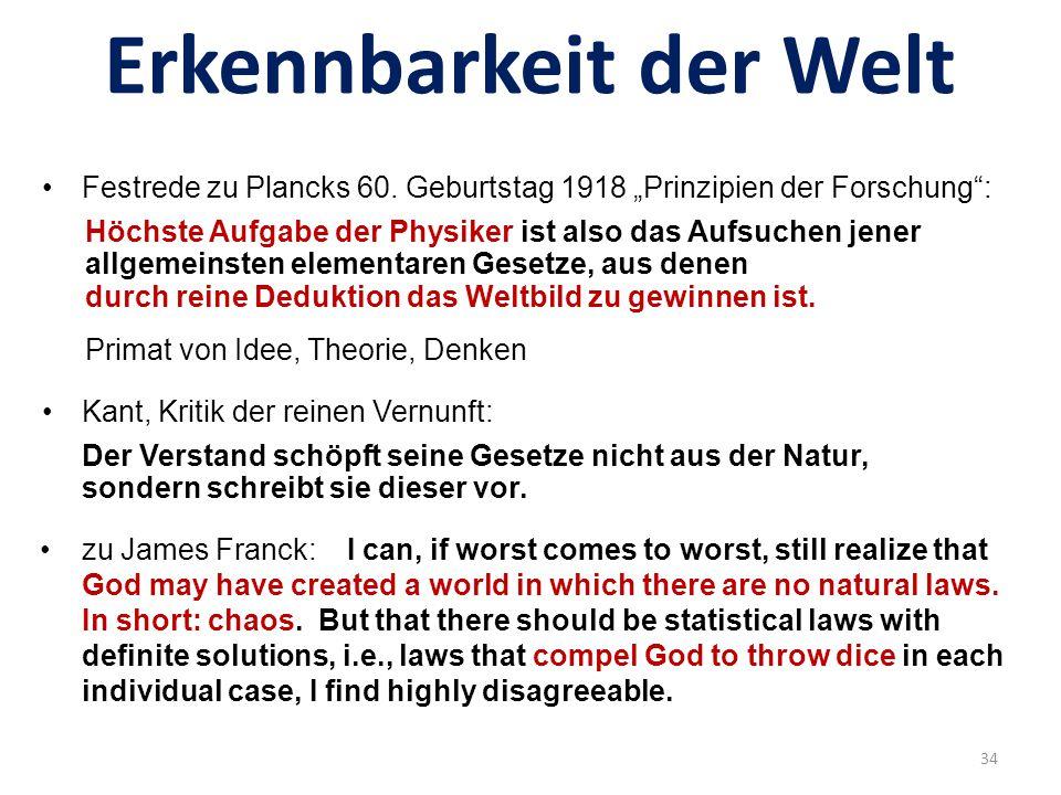 Glaube an Erkennbarkeit Kant, Apriori des Denkens Raum + Zeit, Kausalität Brecht, Leben des Galilei 3.Szene, Galilei an Sagredo Ich glaube an den Menschen, und das heißt, ich glaube an seine Vernunft.