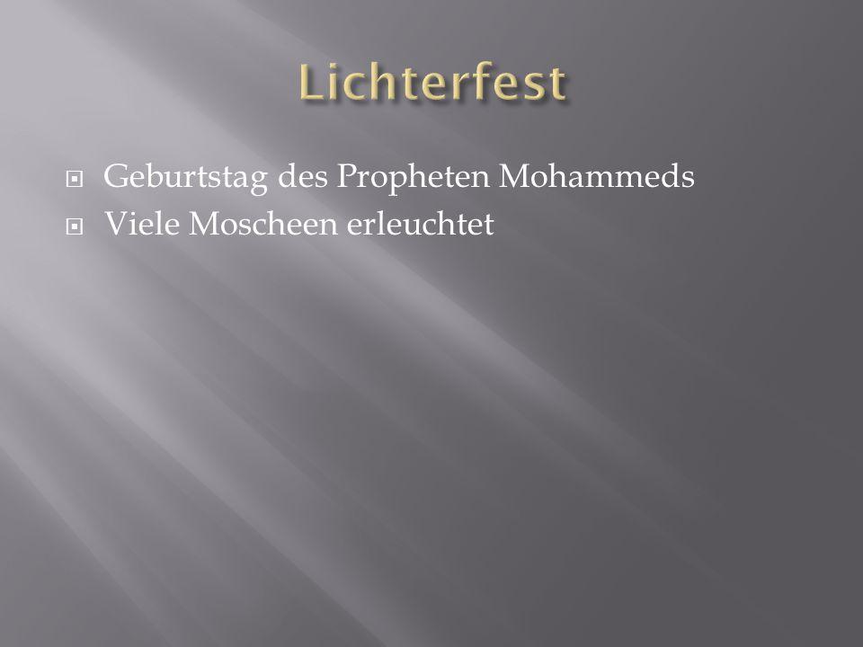  Geburtstag des Propheten Mohammeds  Viele Moscheen erleuchtet