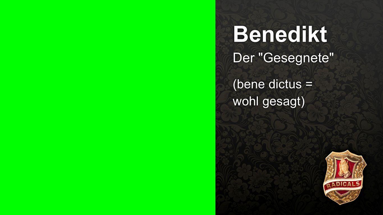 Benedikt 2 Benedikt Der