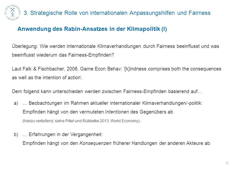 3. Strategische Rolle von internationalen Anpassungshilfen und Fairness Überlegung: Wie werden internationale Klimaverhandlungen durch Fairness beeinf