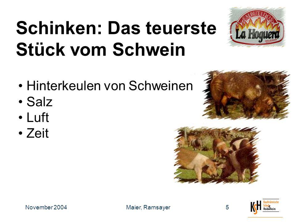 November 2004Maier, Ramsayer66 Produktqualität: Schweinerassen prägen das Aroma hochwertiges Fleisch Das beste Aroma entwickelt sich, wenn der Schinken eine ausreichende Reifezeit hat.