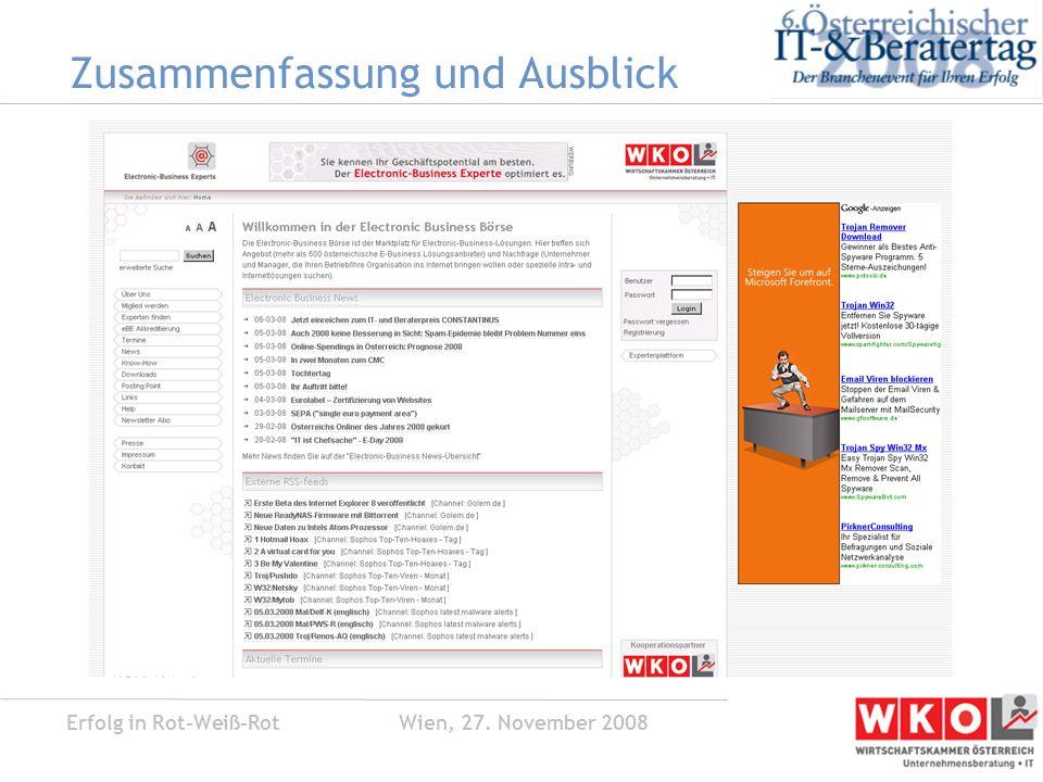 Erfolg in Rot-Weiß-Rot Wien, 27. November 2008 Zusammenfassung und Ausblick