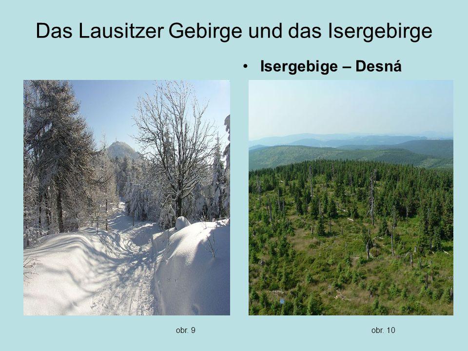 Das Lausitzer Gebirge und das Isergebirge Isergebige – Desná obr. 9obr. 10