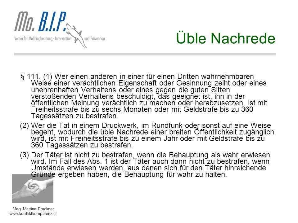 Mag.Martina Pruckner www.konfliktkompetenz.at Üble Nachrede § 111.