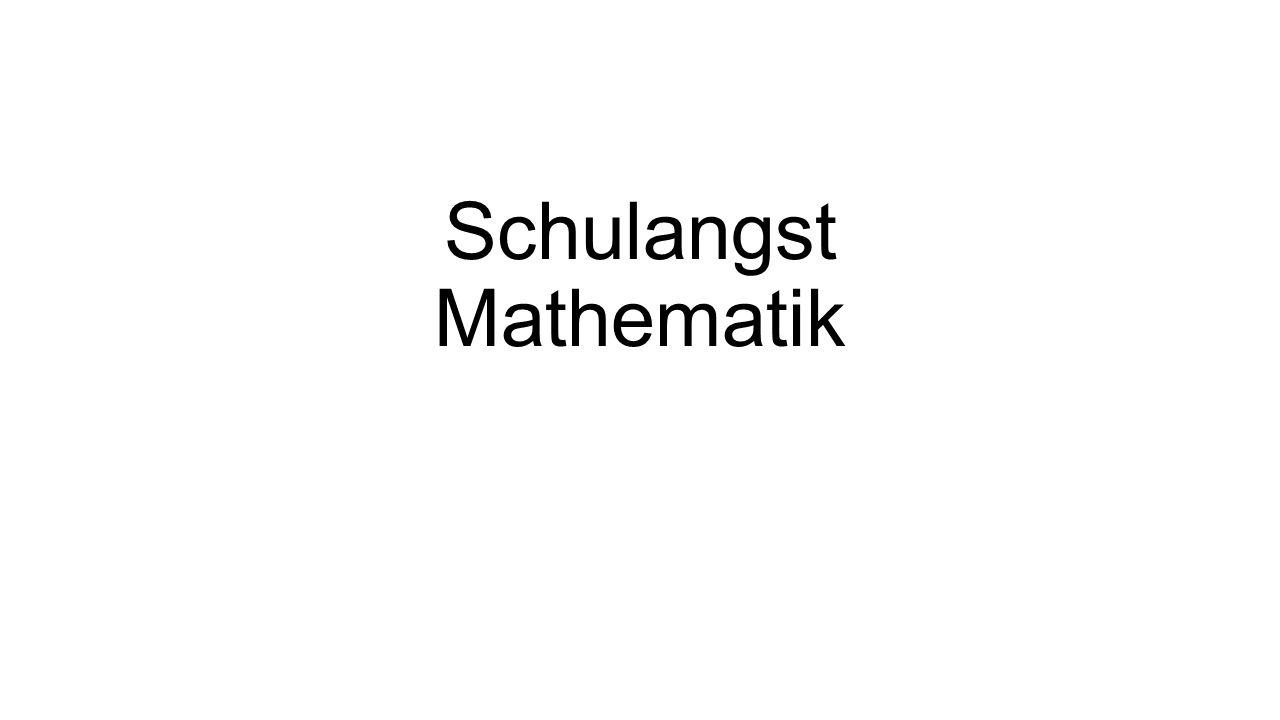 Schulangst Mathematik