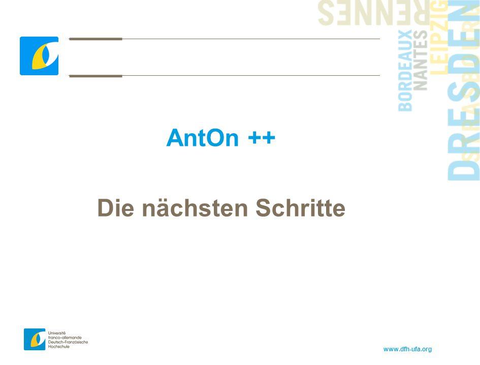 www.dfh-ufa.org AntOn ++ Die nächsten Schritte