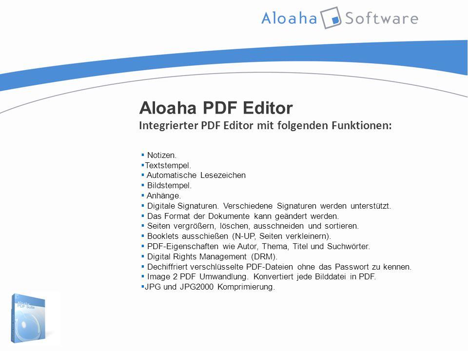 Aloaha PDF Editor Integrierter PDF Editor mit folgenden Funktionen:  Notizen.