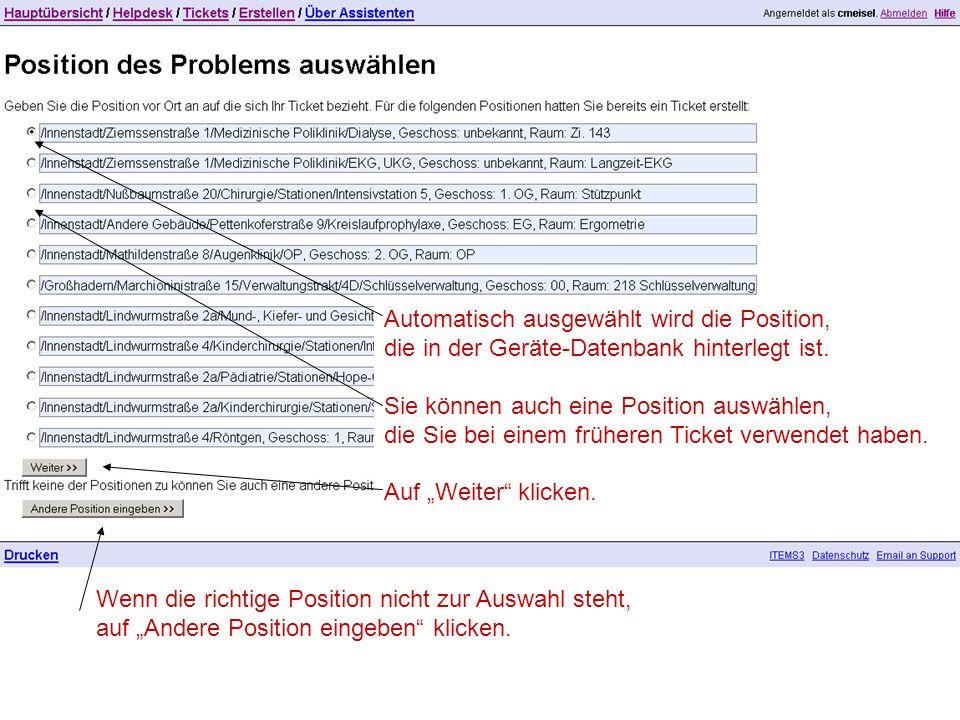 Automatisch ausgewählt wird die Position, die in der Geräte-Datenbank hinterlegt ist.