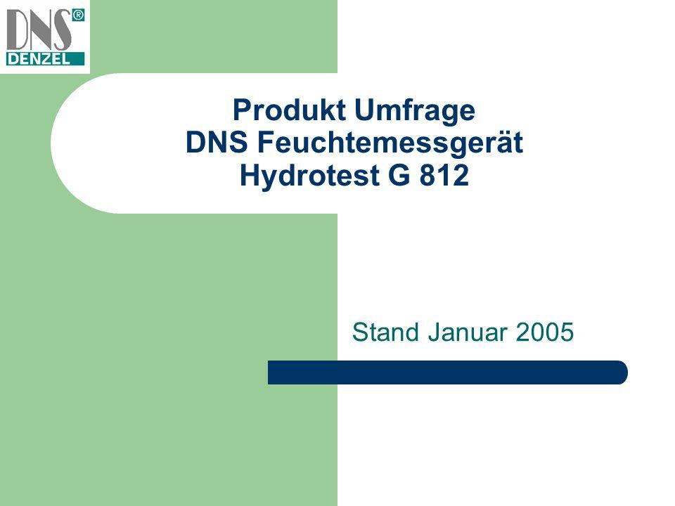 Produkt Umfrage DNS Feuchtemessgerät Hydrotest G 812 Stand Januar 2005