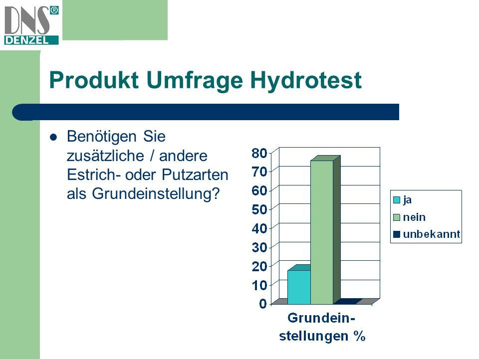 Produkt Umfrage Hydrotest Bemerkungen von Kunden: 6 % benötigen Einstellung für Schnellzementestrich 6 % benötigen Einstellung für Fertigbeläge (z.B.