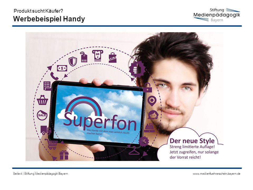 www.medienfuehrerschein.bayern.deSeite 5   Stiftung Medienpädagogik Bayern Werbebeispiel Reisen Produkt sucht Käufer?