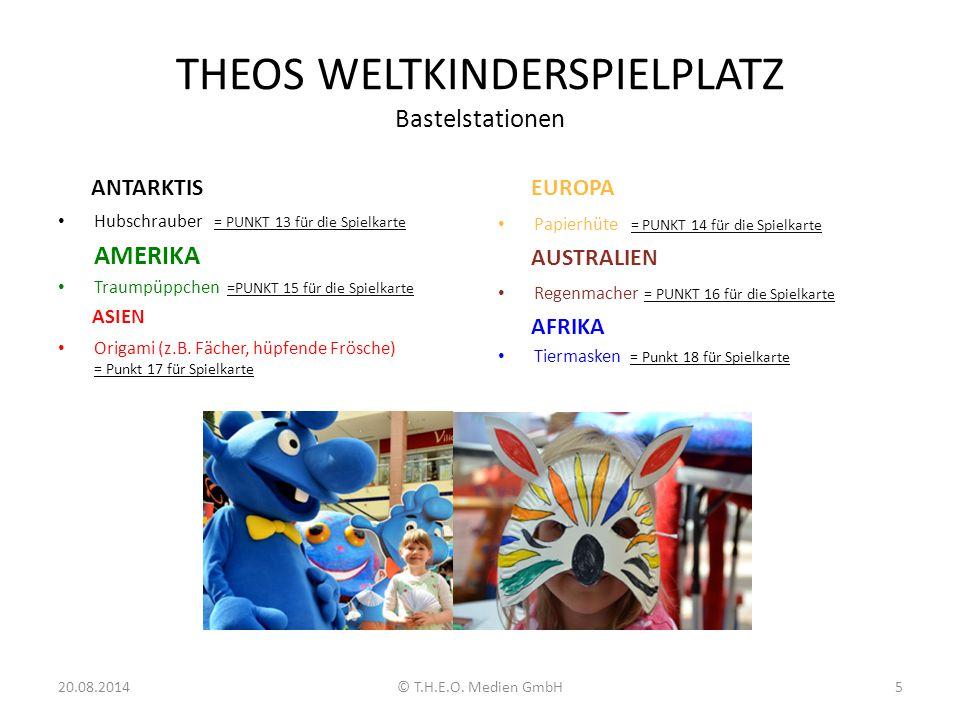 THEOS WELTKINDERSPIELPLATZ Bastelstationen ANTARKTIS Hubschrauber = PUNKT 13 für die Spielkarte AMERIKA Traumpüppchen =PUNKT 15 für die Spielkarte ASI