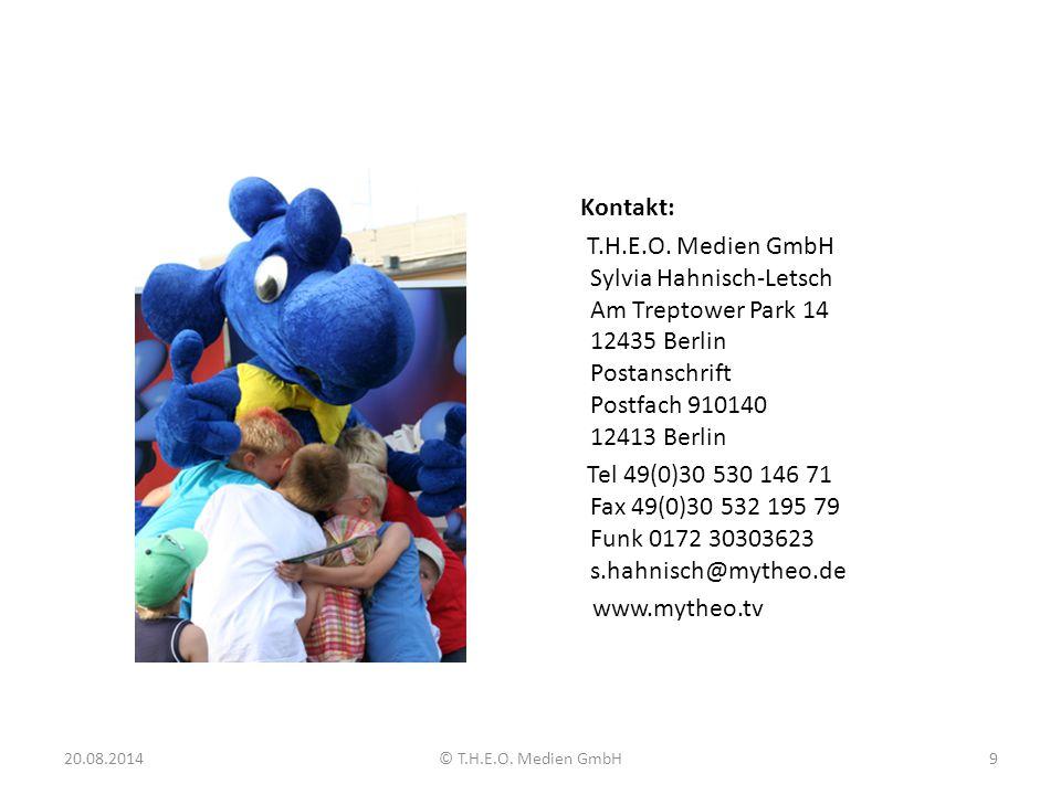 Kontakt: T.H.E.O. Medien GmbH Sylvia Hahnisch-Letsch Am Treptower Park 14 12435 Berlin Postanschrift Postfach 910140 12413 Berlin Tel 49(0)30 530 146