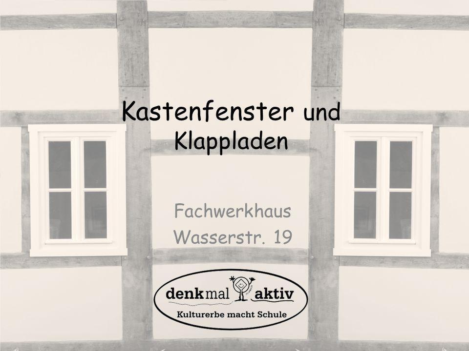 Kastenfenster und Klappladen Fachwerkhaus Wasserstr. 19