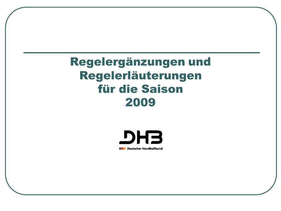 Regelergänzungen und Regelerläuterungen für die Saison 2009