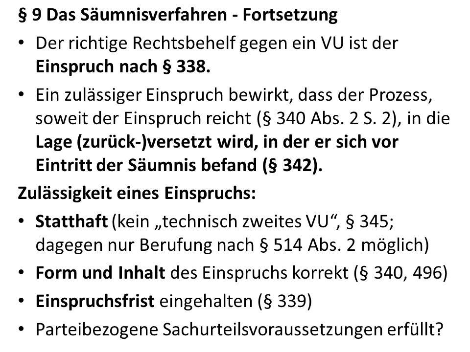 Klauselerinnerung (§ 732) Rechtsbehelf des Vollstreckungsschuldners im Klauselverfahren.