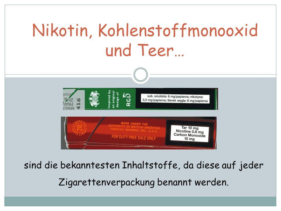 Nikotin, Kohlenstoffmonooxid und Teer… sind die bekanntesten Inhaltstoffe, da diese auf jeder Zigarettenverpackung benannt werden.
