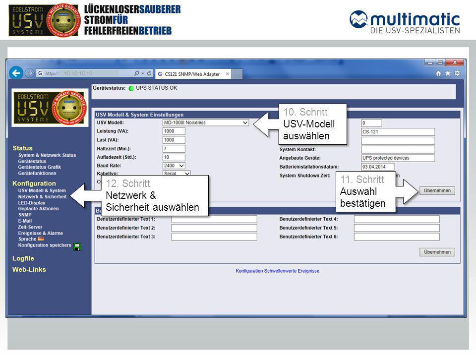 10.10.10.10 10. Schritt USV-Modell auswählen 10. Schritt USV-Modell auswählen 11. Schritt Auswahl bestätigen 11. Schritt Auswahl bestätigen 12. Schrit