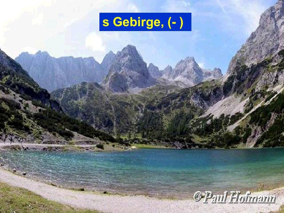 s Gebirge, (- )