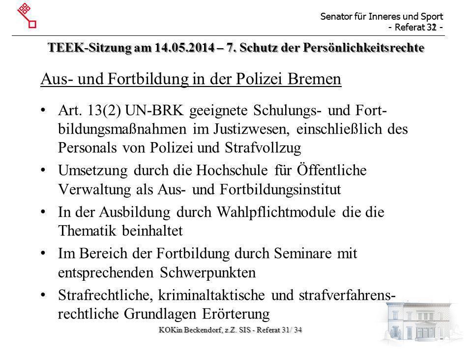 Senator für Inneres und Sport - Referat 31 - Senator für Inneres und Sport - Referat 32 - TEEK-Sitzung am 14.05.2014 – 7.