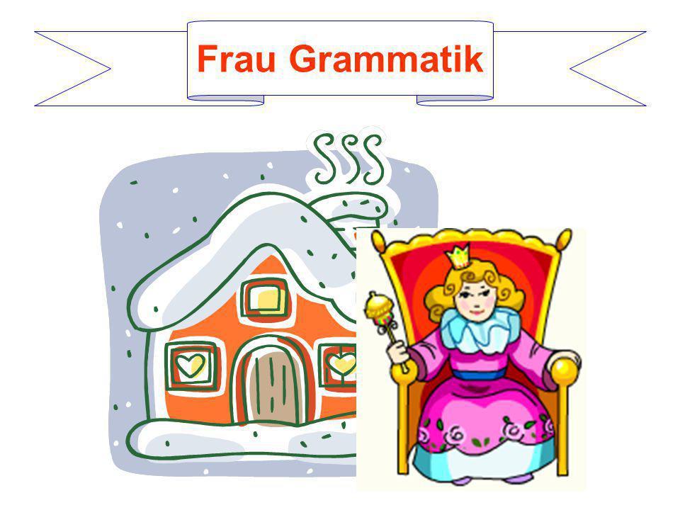 Frau Grammatik
