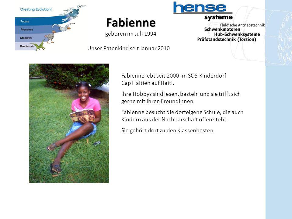 Fabienne geboren im Juli 1994 Unser Patenkind seit Januar 2010 Fabienne lebt seit 2000 im SOS-Kinderdorf Cap Haitien auf Haiti. Ihre Hobbys sind lesen